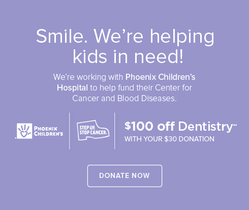 Tramonto Dental Group and Orthodontics- We're working withPhoenix Children's Hospital to help fund their Center for Cancer and Blood Disease